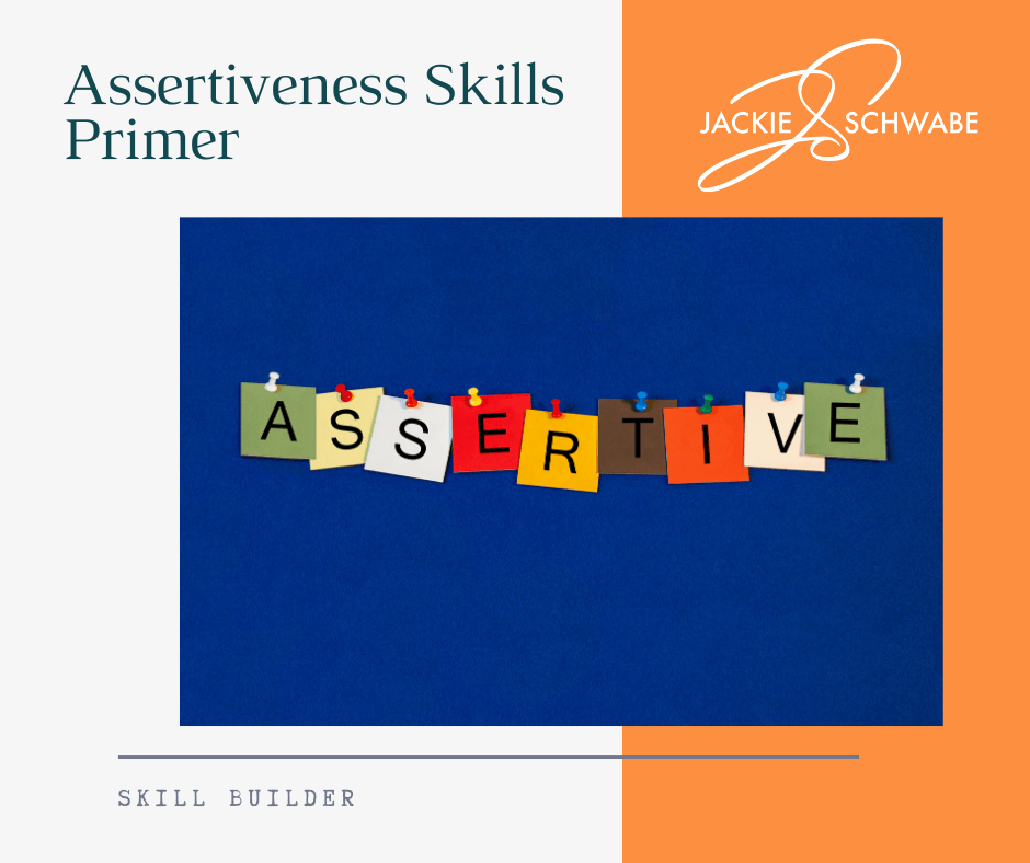 Assertiveness Skills Primer – What Does It Mean To Be Assertive?