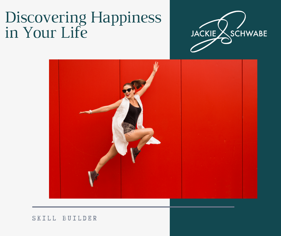 Discovering Happiness in Your Life
