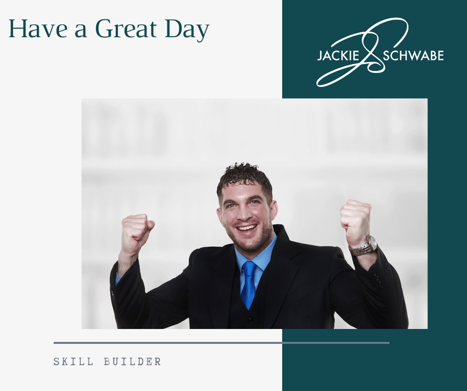 4 Simple Steps to Having a Great Day