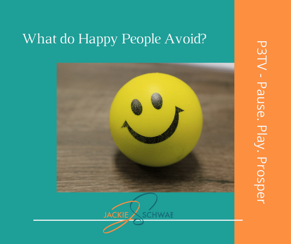 What Do Happy People Avoid Doing?