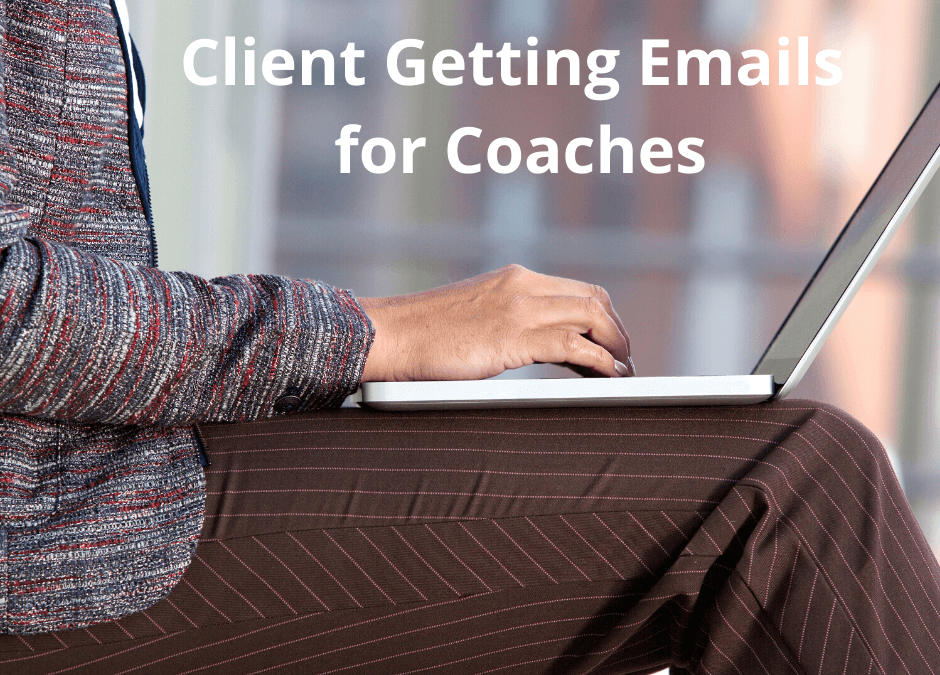 Getting Clients Emails for Coaches